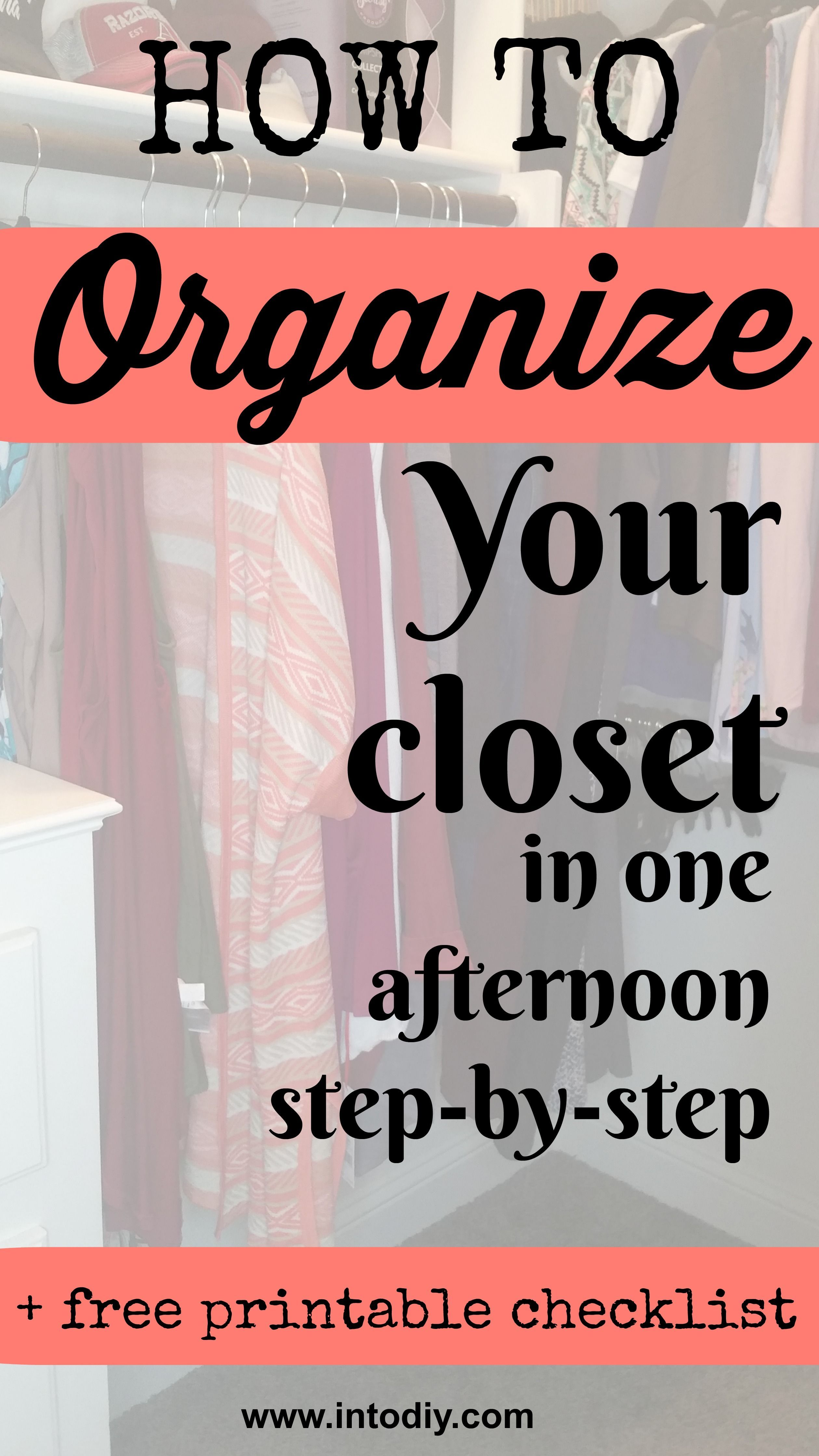 How To Organize Your Closet Step By Step | FREE Printable Checklist