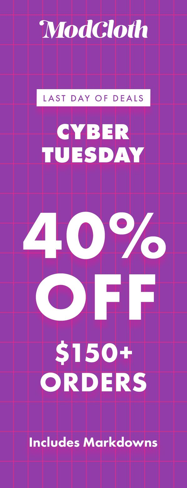One More Day Of Deals Yes Please Nab 40 Off 150 Orders For Cyber Tuesday Includes Markdowns Ends 11 27 11 59 Pm Est Holiday Ideas Cyber Monday Deals Clothing Deals Cyber Monday