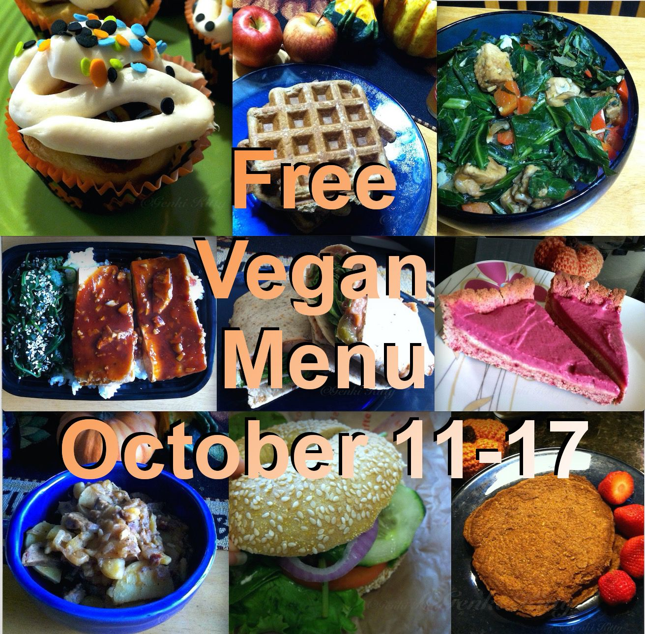 Free Vegan Menu: October 11-17.  See what is on the menu along with the recipes that go along with each item.  #vegan #free #menu