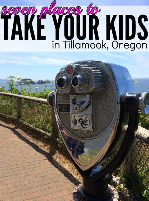 Seven fun things to do with kids on a trip to Tillamook, Oregon right on the Oregon Coast!