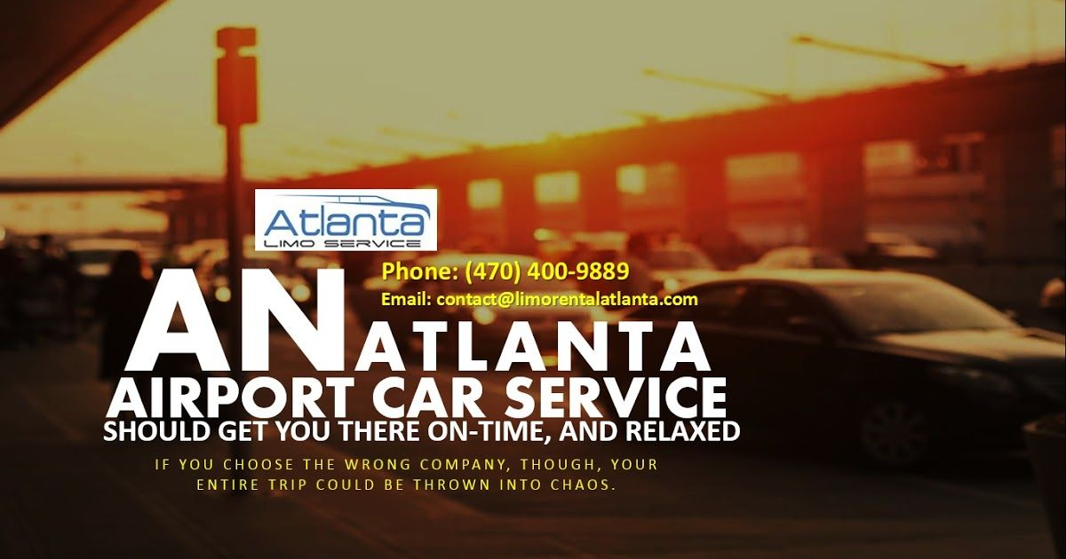 An Atlanta Airport Car Service Should Get You There On