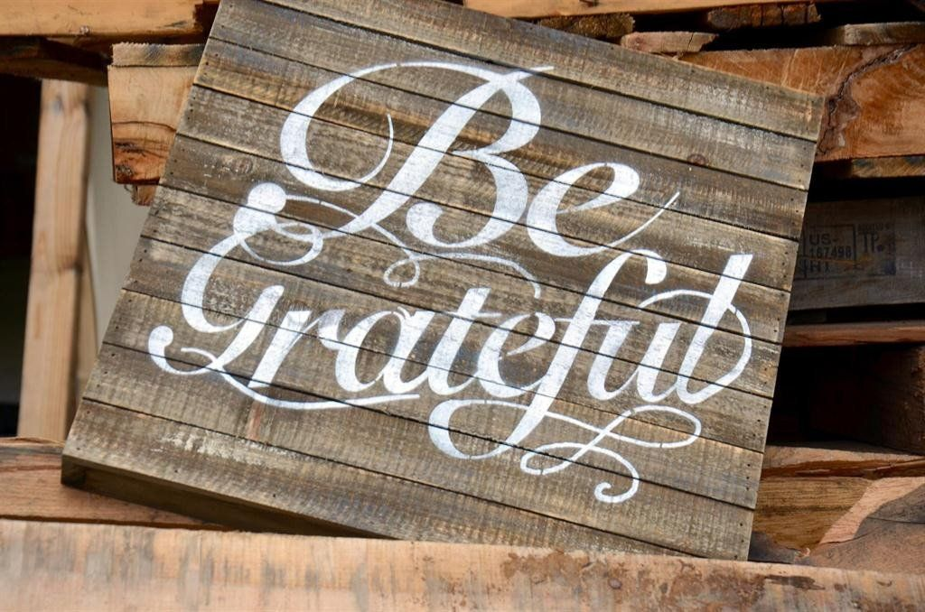 Weathered wood painted be grateful wall art