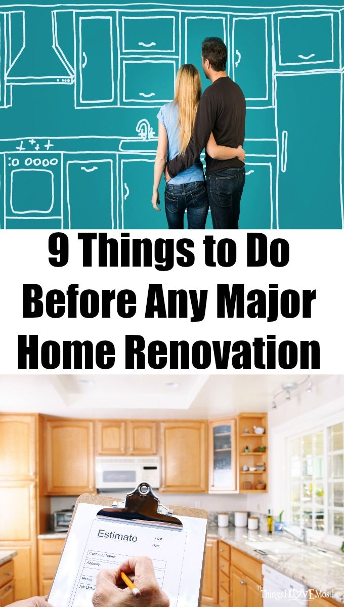 9 Things to Do Before Any Major Home Renovation | House projects ...