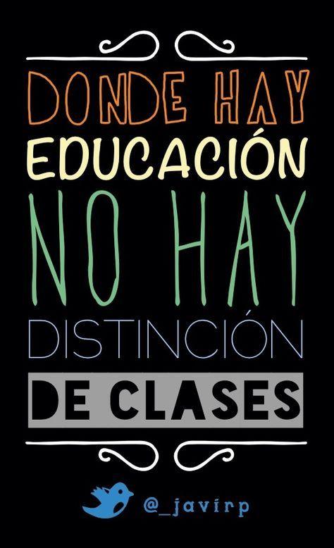 Pin De Rosa Sanchez En Reflexiones Frases De Educacion
