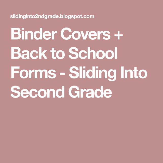 Binder Covers + Back To School Forms