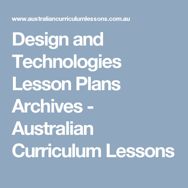 Design and technologies lesson plans archives australian - Design and technology lesson plans ...