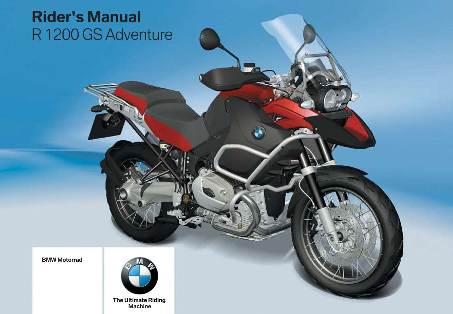 BMW R 1200 GS Adventure 2007 Owner's Manual has been