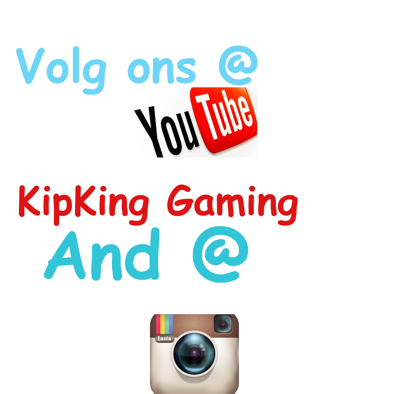 Youtube: kipking gaming Instagram: kipkinggaming