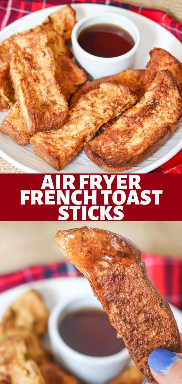 Homemade Air Fryer French Toast Sticks in 2020 Recipes