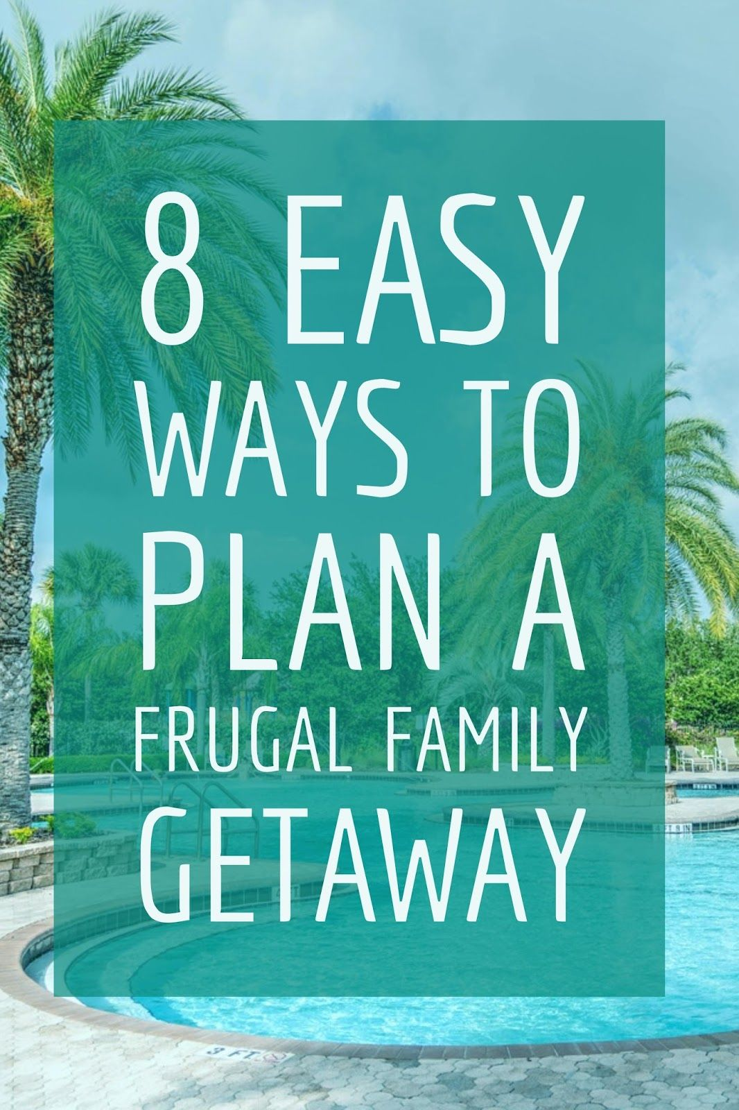 Kathys Cluttered Mind: 5 Ways to Plan a Frugal Family Getaway