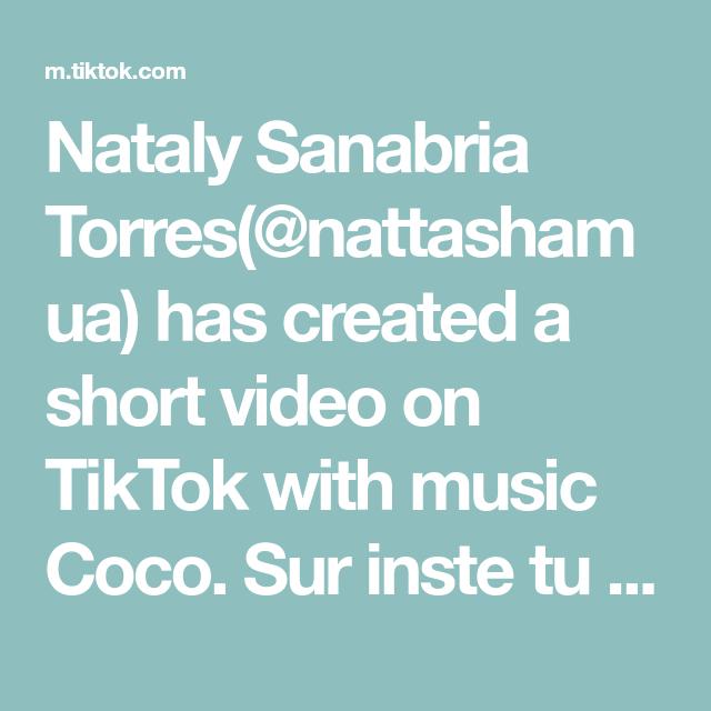 Nataly Sanabria Torres(@nattashamua) has created a short video on TikTok with music Coco. Sur inste tu es en vue #KENZOsportchallenge #cocochallenge #beauty #beautyhack