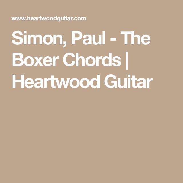 Simon, Paul - The Boxer Chords | Heartwood Guitar | Accordi ...