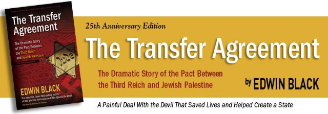 Edwin Black The Transfer Agreement  Labor Zionists And Their