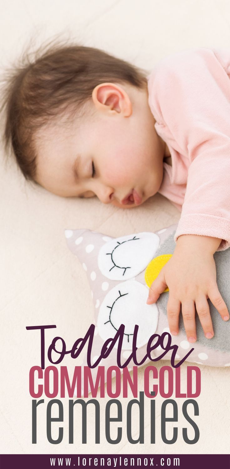 13 Common Cold Treatments For Toddlers Lorena Lennox Bilingual Beginnings Toddler Cold Remedies Common Cold Remedies Cold Remedies