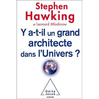Y A T Il Un Grand Architecte Dans L Univers Broche Stephen William Hawking Leonard Mlodinow Achat Livre Ou Ebook Stephen Hawking Listes De Lecture Telechargement