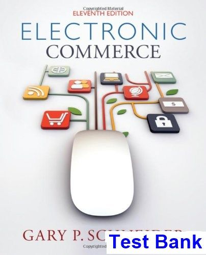 Electronic commerce 11th edition gary schneider test bank test electronic commerce 11th edition gary schneider test bank test bank solutions manual exam fandeluxe Gallery