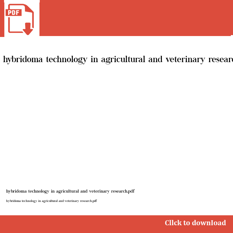 Hybridoma Technology In Agricultural And Veterinary Research Pdf Textbook Study Guide Veterinary