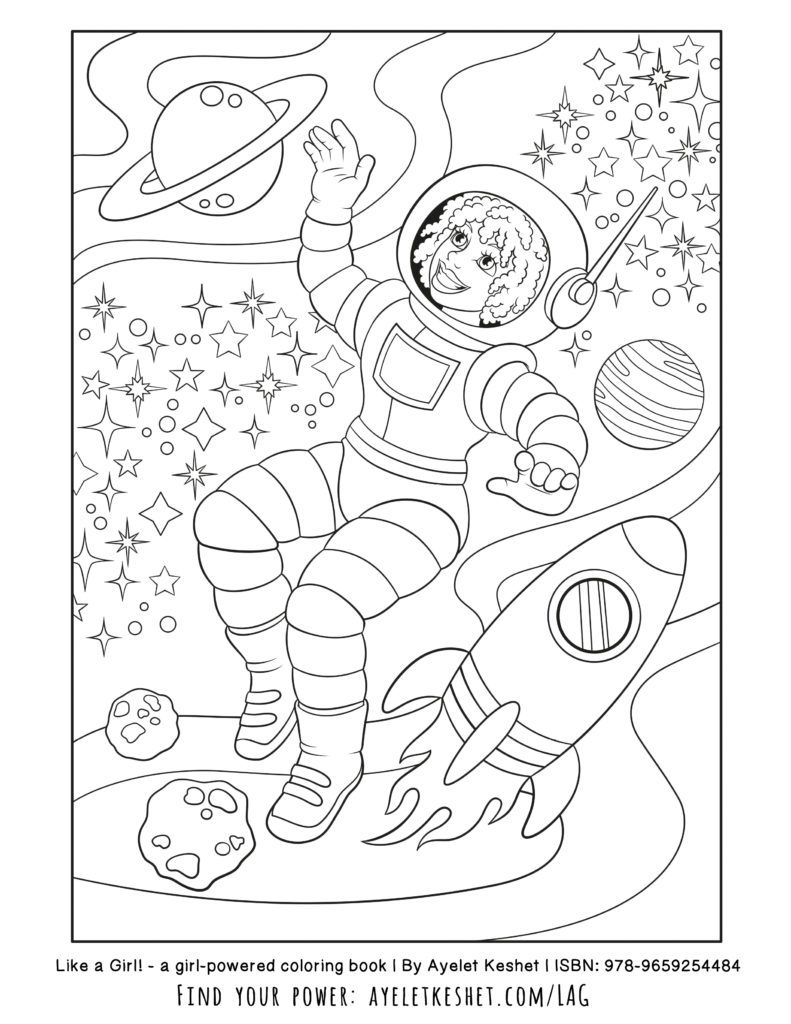 Free Sample Page From Like A Girl The Empowering Coloring Book For Girls By Ayelet Keshet Female Astronaut Lag Likeagirl Coloringpage Vospitateli Deti [ 1024 x 791 Pixel ]
