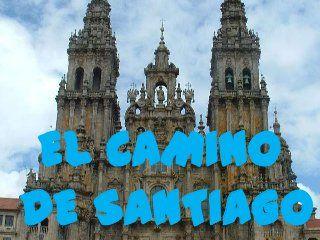 Camino De Santiago Proyecto En Educación Infantil Camino De Santiago Santiago Santiago De Compostela