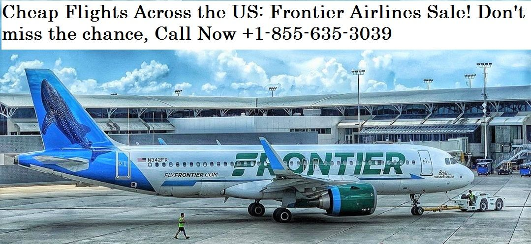 Frontier Airlines Reservations Book Cheap Flight Tickets Online