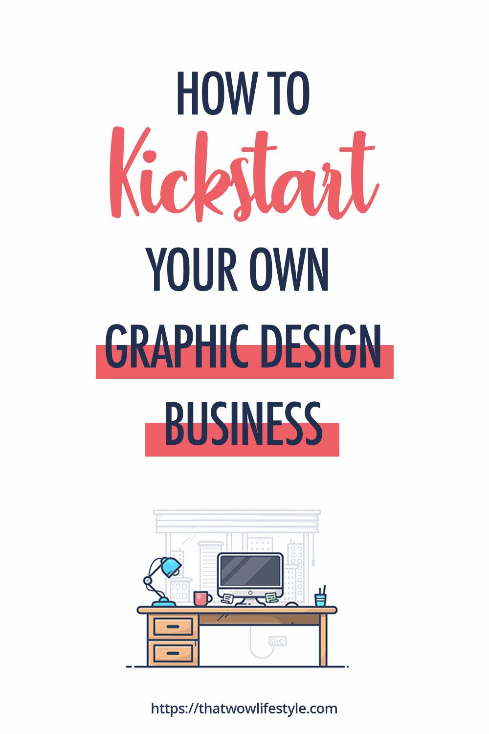 How To Start A Graphic Design Business - Quick Guide (2020)