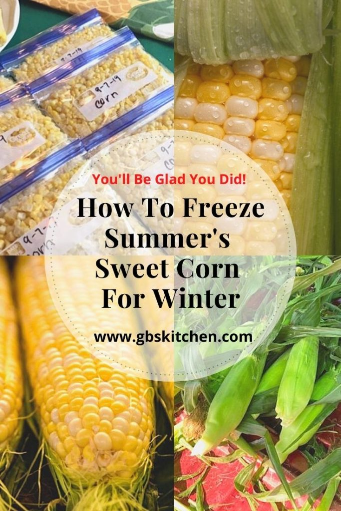 How To Freeze Sweet Corn To Enjoy This Winter Gb S Kitchen In 2020 Sweet Corn Freezing Fresh Corn Seasoned Corn