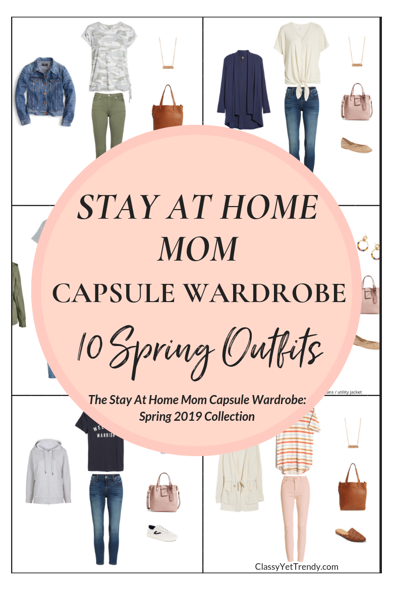 The Stay At Home Mom Spring 2019 Capsule Wardrobe Preview + 10 Outfits This post