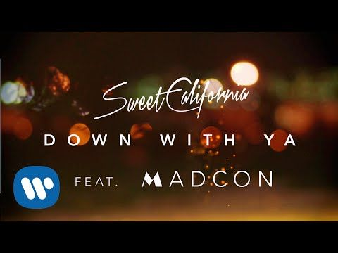 Sweet California Down With Ya Ft Madcon Videoclip Oficial Videoclip Canciones Chulas Canciones