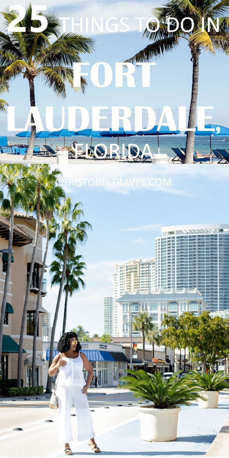 Fort Lauderdale Travel Guide: 25 Things to Do in Fort Lauderdale, Florida   Fort lauderdale ...