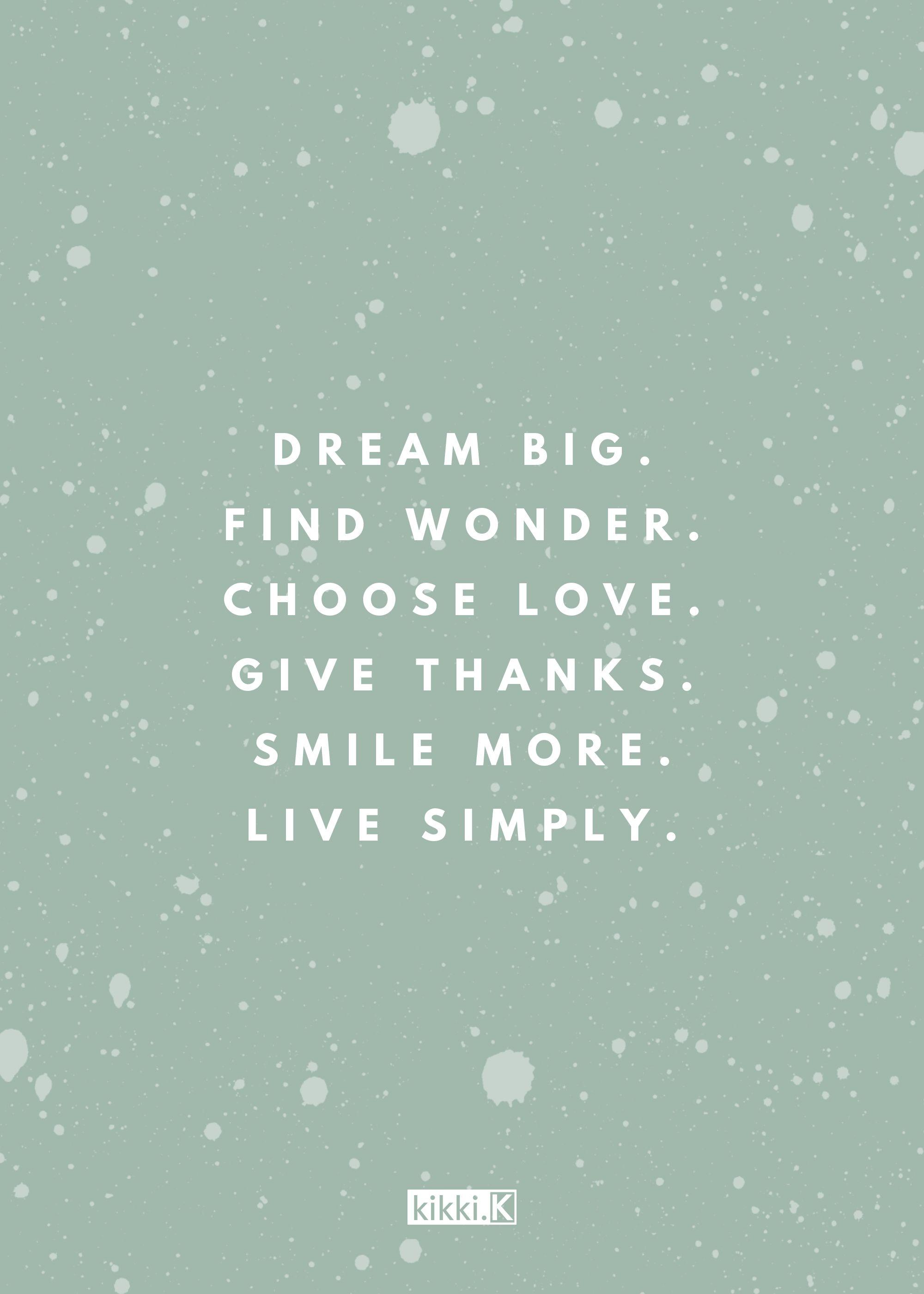 We Love This Inspiring Quote Dream Big Find Wonder Wonder Quotes Dream Big Quotes Inspirational Quotes