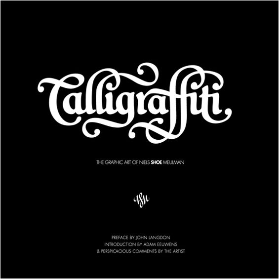 Calligraffiti Book Typography Book Lettering Typography