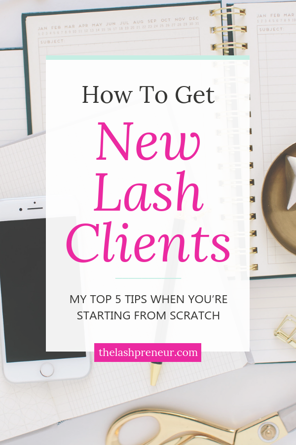 Photo of Top 5 Tips to Get New Lash Clients When You're Starting From Scratch   The Lashpreneur