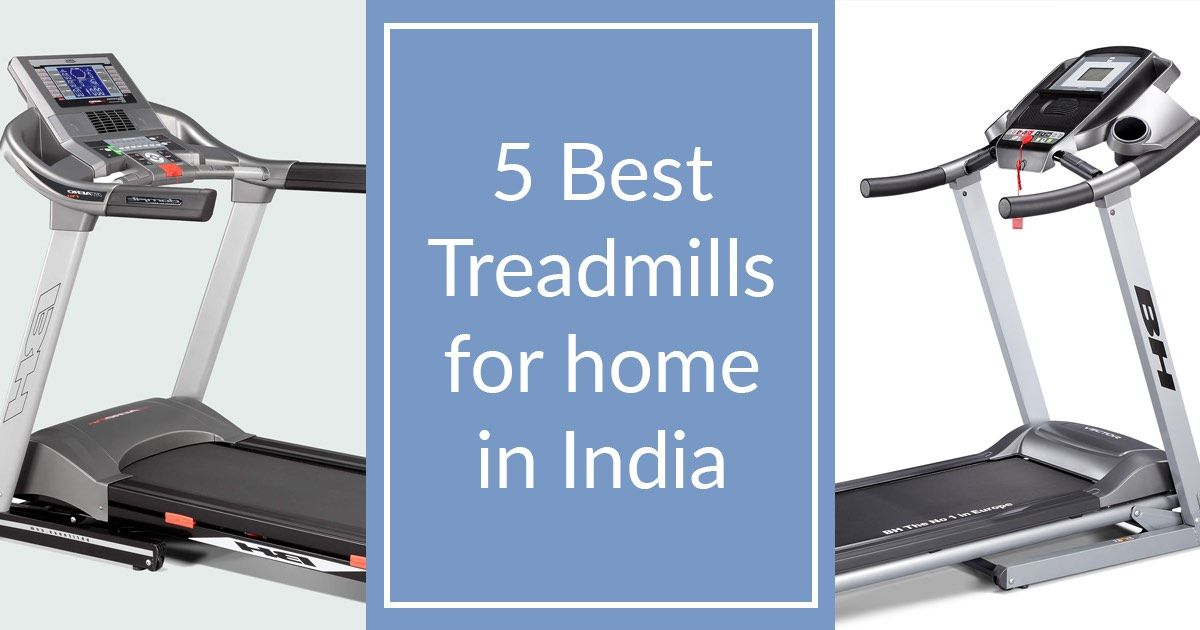 5 Best Treadmills For Home Use In India Good Treadmills Best