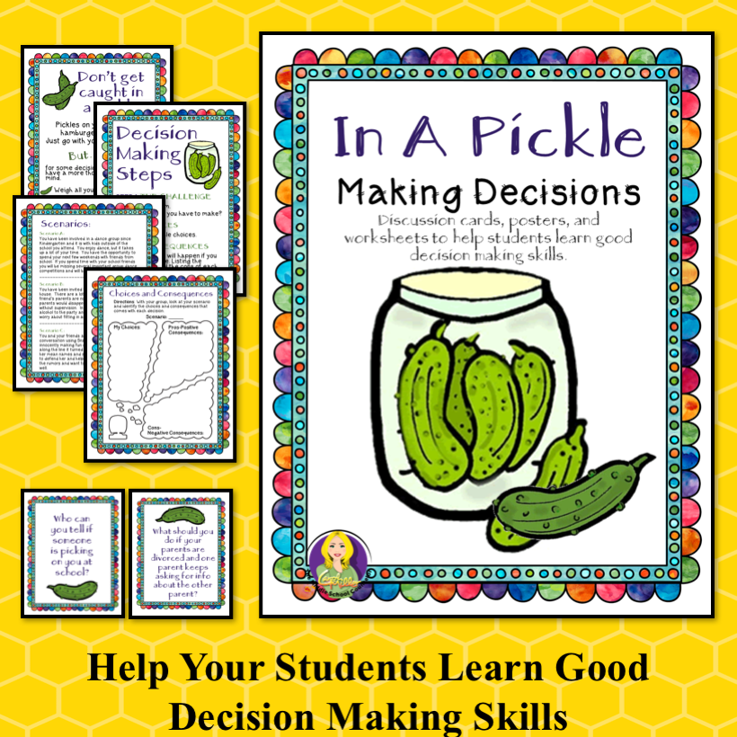 In A Pickle Decision Making Social Skills Conflict