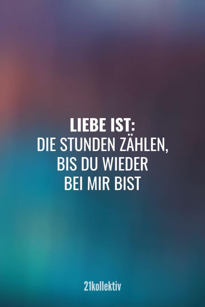Liebe ist: Die Stunden zählen, bis du wieder da bist. - #bis #bist #da #die #Du #frauen #ist #Liebe #Stunden #wieder #zählen