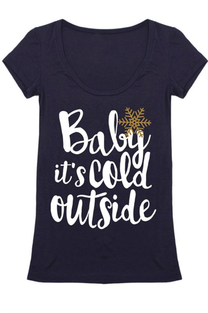 1f4634b77 Baby It's Cold Outside Christmas Holiday Graphic T-Shirt (Multiple Col –  Niobe Clothing