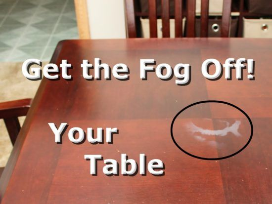 Remove Watermarks From Wood Table Tops Video Tutorial Cleaning