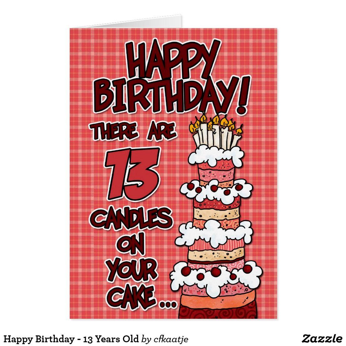 13 jaar gefeliciteerd Gelukkige Verjaardag   13 Jaar Oud Kaart | Number cards  13 jaar gefeliciteerd
