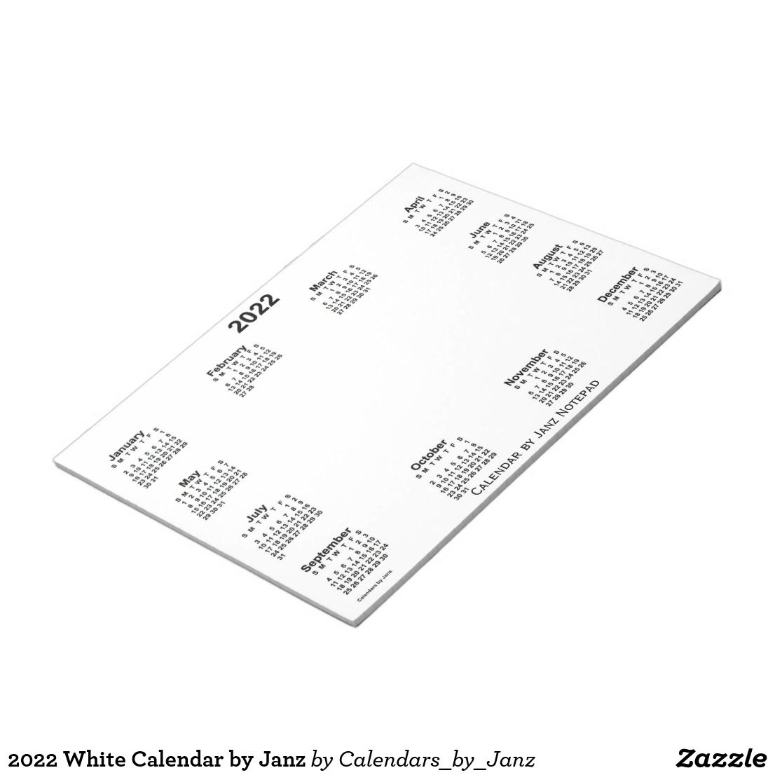 2022 White Calendar By Janz Notepad Zazzle Com Custom Calendar Note Pad Calendar