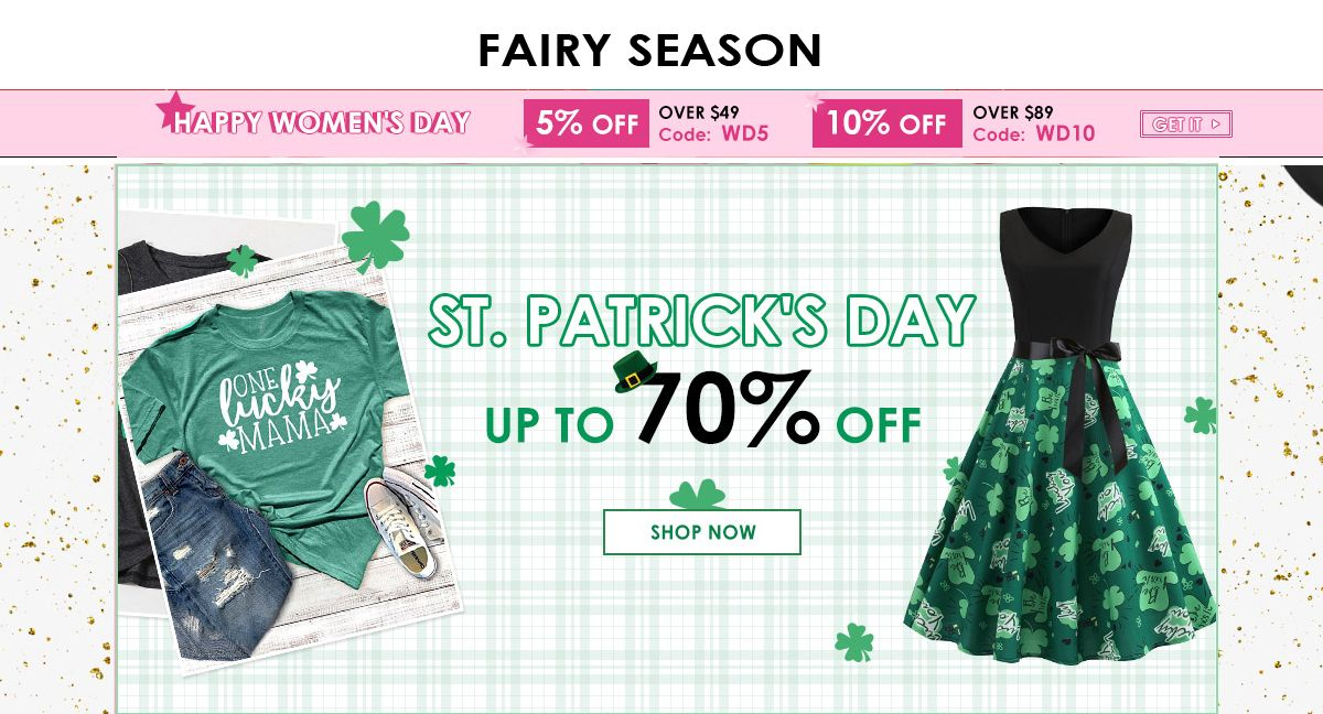 Fairyseason Now Gives St Patrick S Day Up To 70 Off Get 5 Off Over 49 Happy Woman Day Ladies Day Fairyseason