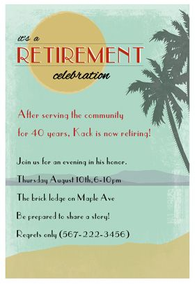 "its a retirement celebration"" printable invitation template, Powerpoint templates"