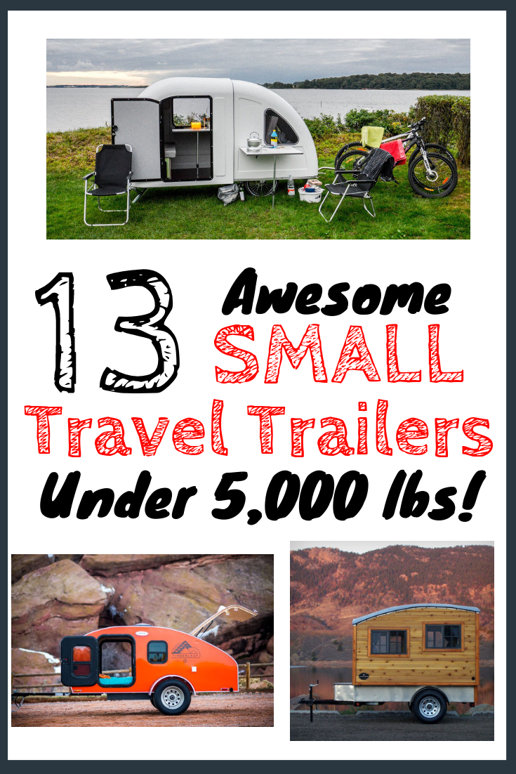 15 Best Small Travel Trailers & Campers Under 5,000 Pounds - Moralizm 15 Best Small Travel Trailers