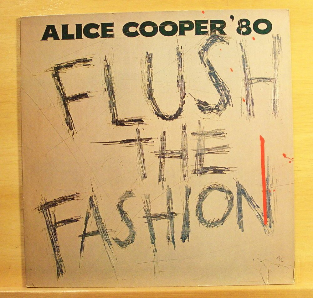ALICE COOPER Flush the Fashion - Vinyl LP Leather Boots Nuclear Infected Top RAR