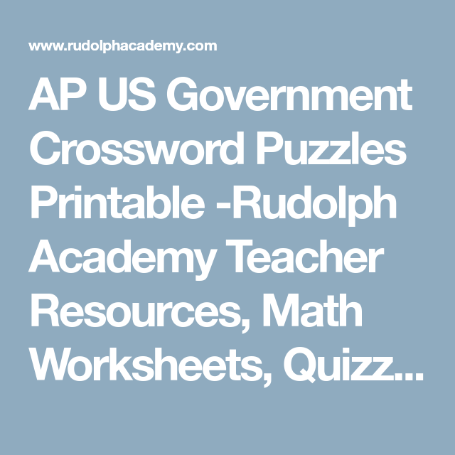 AP US Government Crossword Puzzles Printable -Rudolph Academy ...