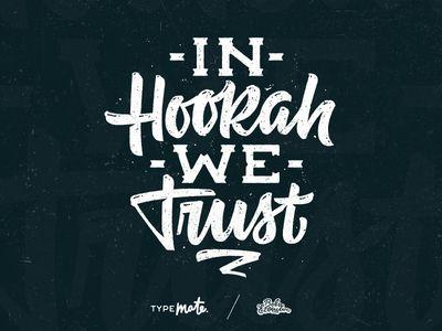 In Hookah We Trust Hookah Quotes Hookah Lettering