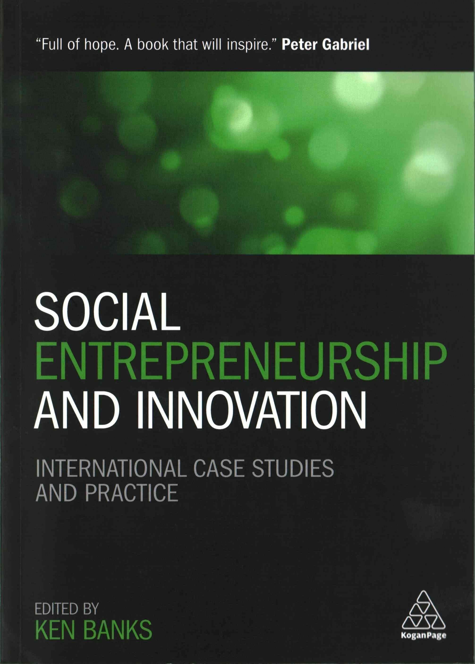 Social Entrepreneurship And Innovation International Case Studies