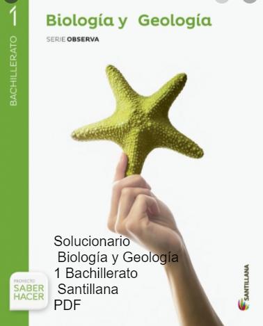 Solucionario Biologia Y Geologia 1 Bachillerato Santillana Pdf Biología Geología Bachillerato