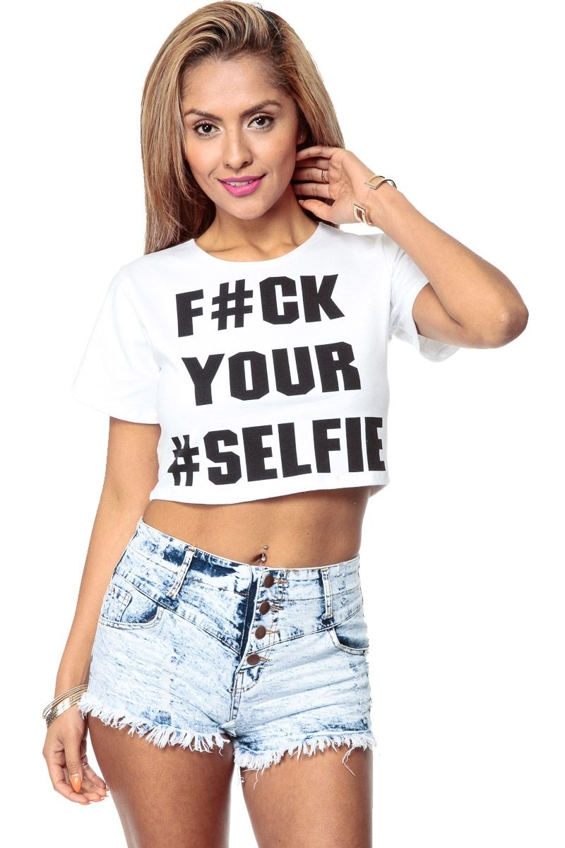 eb50d6c941ea Because My Selfie Is Better White Crop Top   Cicihot Top Shirt Clothing  Online Store  Dress Shirt