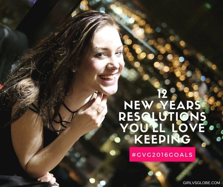 12 New Years Resolutions You'll Love Keeping New year