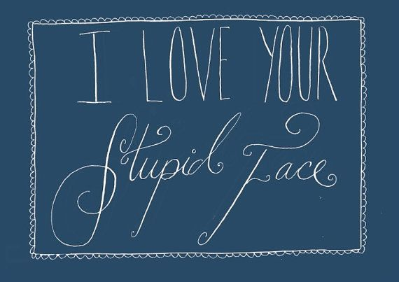 I Love Your Stupid Face Doctor Who Valentine